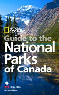 National Geographic Guide to the National Parks of Canada (BOK)