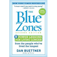 Blue Zones: 9 Power Lessons for Living Longer from the People Who've Lived the Longest (BOK)