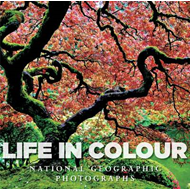 Life in Colour: National Geographic Photographs (BOK)