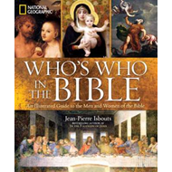 National Geographic Who's Who in the Bible (BOK)