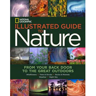 National Geogrpahic Illustrated Guide to Nature (BOK)