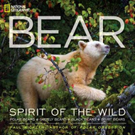 Bear: Spirit of the Wild (BOK)