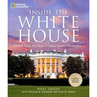 Inside the White House: Stories from the World's Most Famous Residence (BOK)