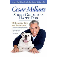 Cesar Millan's Short Guide to a Happy Dog (BOK)