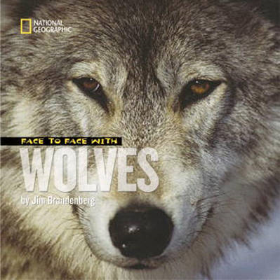 Face to Face with Wolves (BOK)