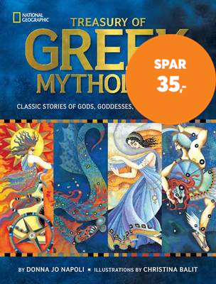 Treasury of Greek Mythology - Classic Stories of Gods, Goddesses, Heroes & Monsters (BOK)