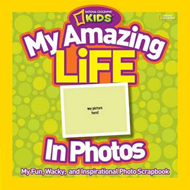 My Amazing Life in Photos: My Fun, Wacky, and Inspirational Photo Scrapbook (BOK)