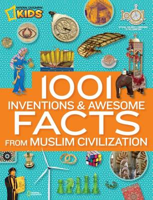 1001 Inventions & Awesome Facts About Muslim Civilisation (BOK)