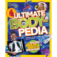 Ultimate Bodypedia: An Amazing Inside Out Tour of the Human Body (BOK)