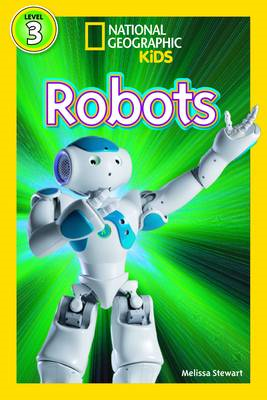 National Geographic Kids Readers: Robots (BOK)