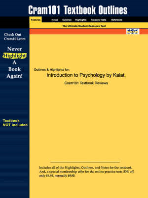 Studyguide for Introduction to Psychology by Kalat, ISBN 978 (BOK)