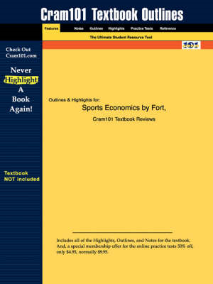 Studyguide for Sports Economics by Fort, ISBN 9780130850911 (BOK)