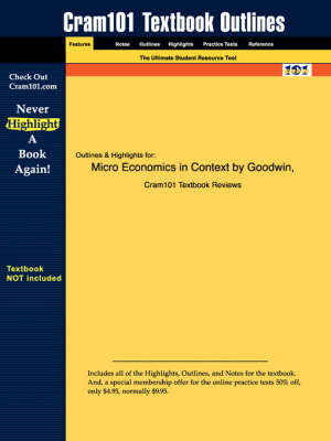 Studyguide for Microeconomics in Context by Goodwin, ISBN 97 (BOK)