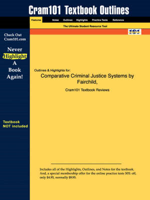 Studyguide for Comparative Criminal Justice Systems by Damme (BOK)