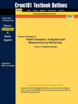 Studyguide for Health Education, Evaluation and Measurement by Sarvela, McDermott &, ISBN 9780697223 (BOK)