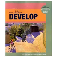 How Children Develop: International Edition (BOK)