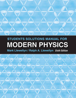 Student Solutions Manual for Modern Physics (BOK)