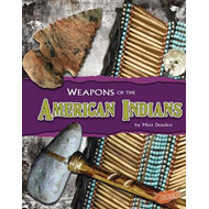 Weapons of the American Indians (BOK)