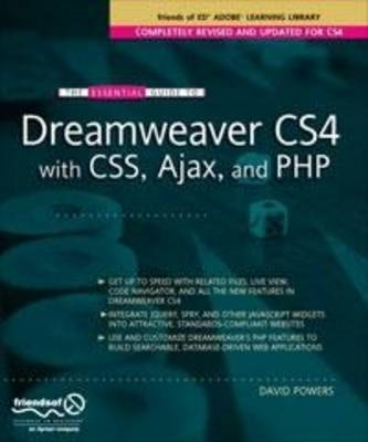 The Essential Guide to Dreamweaver CS4 with CSS, Ajax, and PHP (BOK)