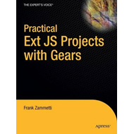 Practical Ext JS Projects with Gears (BOK)