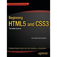 Beginning HTML5 and CSS3: Next Generation Web Standards (BOK)