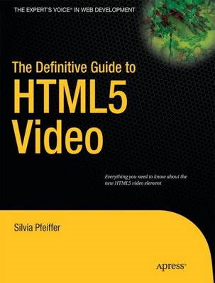 Definitive Guide to HTML5 Video (BOK)
