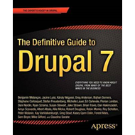 The Definitive Guide to Drupal 7 (BOK)