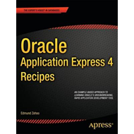 Oracle Application Express 4 Recipes (BOK)