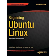 Beginning Ubuntu Linux: Natty Narwhal Edition (BOK)
