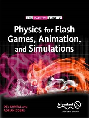 Physics for Flash Games, Animation, and Simulations (BOK)