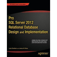 Pro SQL Server 2012 Relational Database Design and Implementation (BOK)