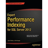 Expert Performance Indexing for SQL Server 2012 (BOK)