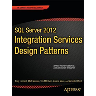 SQL Server 2012 Integration Services Design Patterns (BOK)