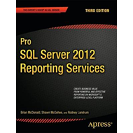 Pro SQL Server 2012 Reporting Services (BOK)