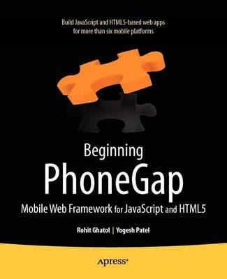 Beginning PhoneGap: Mobile Web Framework for JavaScript and HTML5 (BOK)