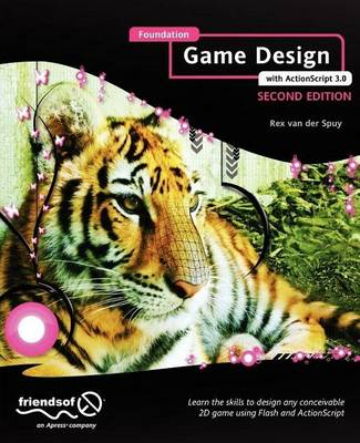 Foundation Game Design with ActionScript 3.0 (BOK)