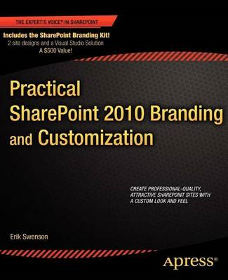 Practical SharePoint 2010 Branding and Customization (BOK)