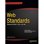 Web Standards: Mastering HTML5, CSS3, and XML (BOK)