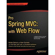 Pro Spring MVC: With Web Flow (BOK)