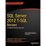 SQL Server 2012 T-SQL Recipes: A Problem-Solution Approach (BOK)