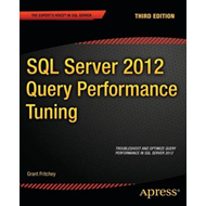 SQL Server 2012 Query Performance Tuning (BOK)