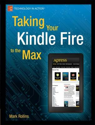 Taking Your Kindle Fire to the Max (BOK)
