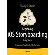 Beginning IOS Storyboarding Using Xcode (BOK)