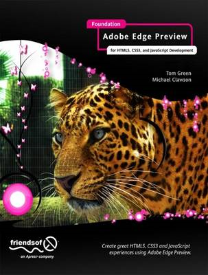 Foundation Adobe Edge Animate: For HTML5, CSS3, and JavaScript Development (BOK)