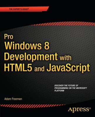 Pro Windows 8 Development with HTML5 and JavaScript (BOK)