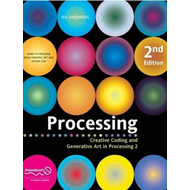 Processing: Creative Coding and Generative Art in Processing 2 (BOK)