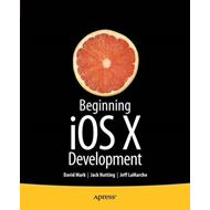 Beginning IOS 6 Development: Exploring the IOS SDK (BOK)