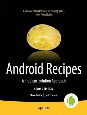 Android Recipes: A Problem-solution Approach (BOK)