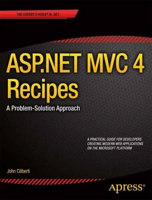 ASP.NET MVC 4 Recipes: a Problem-solution Approach (BOK)