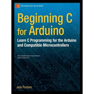 Beginning C for Arduino (BOK)